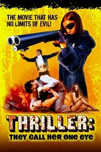 Thriller - Um Filme Cruel - Poster / Capa / Cartaz - Oficial 12