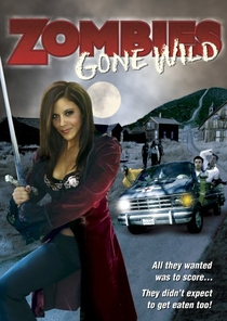 Zombies Gone Wild - Poster / Capa / Cartaz - Oficial 1