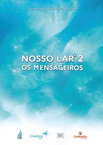 Nosso Lar 2 - Os Mensageiros - Poster / Capa / Cartaz - Oficial 1