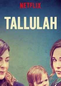 Tallulah - Poster / Capa / Cartaz - Oficial 3