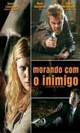 Morando Com o Inimigo (Living with the Enemy)