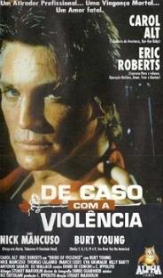 De Caso com a Violência - Poster / Capa / Cartaz - Oficial 2