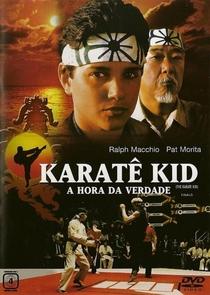 Karatê Kid - A Hora da Verdade - Poster / Capa / Cartaz - Oficial 1