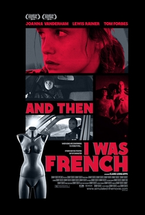 And Then I Was French - Poster / Capa / Cartaz - Oficial 1