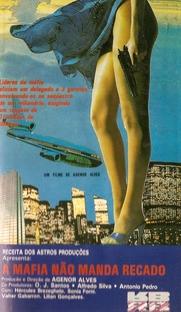 A Máfia Não Manda Recado - Poster / Capa / Cartaz - Oficial 1