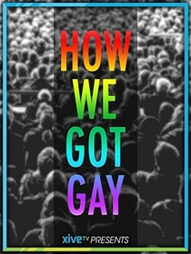 How We Got Gay - Poster / Capa / Cartaz - Oficial 1