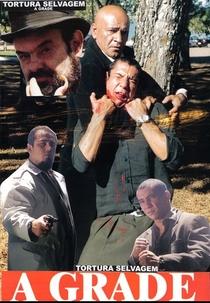 Tortura Selvagem - A Grade - Poster / Capa / Cartaz - Oficial 1