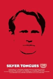 Silver Tongues - Poster / Capa / Cartaz - Oficial 2