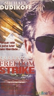 Codinome: Freedom Strike (Freedom Strike)