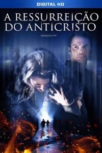 A Ressurreição do Anticristo - Poster / Capa / Cartaz - Oficial 1
