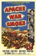 Fumaça de Guerra dos Apaches (Apache War Smoke)