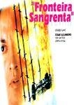 Fronteira Sangrenta - Poster / Capa / Cartaz - Oficial 1