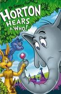 Horton Hears a Who! (Horton Hears a Who!)