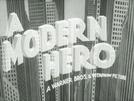 A Modern Hero (A Modern Hero)