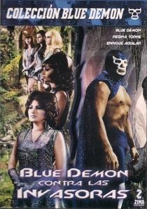 Blue Demon Contra las Invasoras - Poster / Capa / Cartaz - Oficial 3