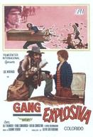 Gang Explosiva (Mamma Mia... È Arrivato Così Sia)