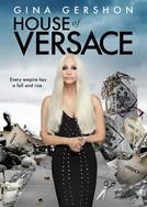 Os Irmãos Versace (House of Versace)