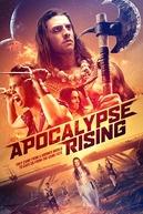 Apocalypse Rising (Apocalypse Rising)
