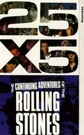 25x5: The Continuing Adventures of the Rolling Stones (25x5: The Continuing Adventures of the Rolling Stones)