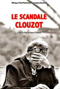 O Escândalo Clouzot - Poster / Capa / Cartaz - Oficial 1