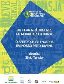 Ou Ficar a Pátria Livre ou Morrer Pelo Brasil - Poster / Capa / Cartaz - Oficial 1