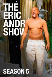 The Eric Andre Show (5ª Temporada) - Poster / Capa / Cartaz - Oficial 1