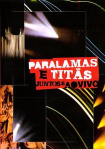 Paralamas e Titãs Juntos e Ao Vivo - Poster / Capa / Cartaz - Oficial 1