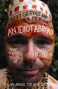 An Idiot Abroad (3ª Temporada) - Poster / Capa / Cartaz - Oficial 1
