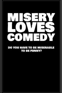 Misery Loves Comedy - Poster / Capa / Cartaz - Oficial 2