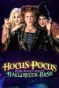 Hocus Pocus 25th Anniversary Halloween Bash - Poster / Capa / Cartaz - Oficial 2