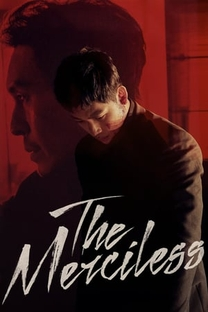The Merciless - Poster / Capa / Cartaz - Oficial 5