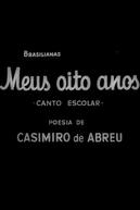 Meus Oito Anos (Brasilianas: Meus Oito Anos - Canto Escolar)