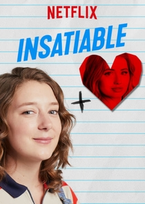 Insatiable (1ª Temporada) - Poster / Capa / Cartaz - Oficial 3