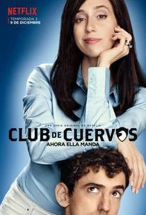 Club de Cuervos (2ª Temporada) - Poster / Capa / Cartaz - Oficial 1