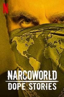 Narcoworld: Histórias do tráfico - Poster / Capa / Cartaz - Oficial 1