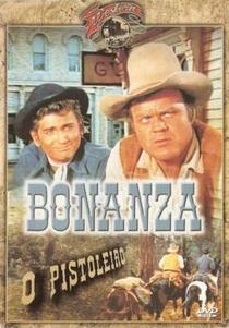 Bonanza - O Pistoleiro - Poster / Capa / Cartaz - Oficial 3