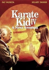 Karatê Kid 4 - A Nova Aventura - Poster / Capa / Cartaz - Oficial 4