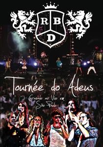 RBD tournee do adeus - Poster / Capa / Cartaz - Oficial 1