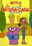 Nossa Casa: As Aventuras de Tip e Oh (1ª Temporada) (Home: Adventures With Tip & Oh (Season 1))