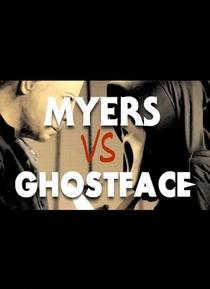 Michael Myers vs Ghostface - Scream Halloween Horror Fan Film - Poster / Capa / Cartaz - Oficial 1