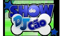 Show do DJ Cão - Poster / Capa / Cartaz - Oficial 1
