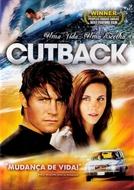 Cutback - Uma Vida, Uma Escolha