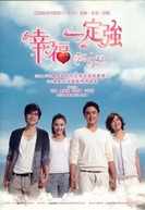 Happy & Love Forever  (幸福一定强 / Xing Fu Yi Ding Qiang )