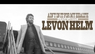 Documentary - AIN'T IN IT FOR MY HEALTH: A FILM ABOUT LEVON HELM - TRAILER