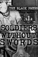 The Black Press: Soldiers Without Swords (The Black Press: Soldiers Without Swords)