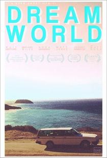 Dreamworld - Poster / Capa / Cartaz - Oficial 1