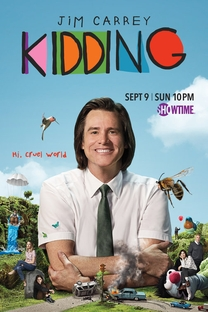 Kidding (1ª Temporada) - Poster / Capa / Cartaz - Oficial 1