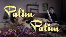 Palim Palim - Poster / Capa / Cartaz - Oficial 1