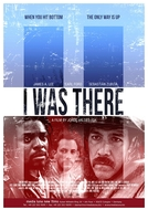 I Was There (I Was There)