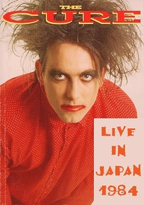 The Cure live in Japan - Poster / Capa / Cartaz - Oficial 1